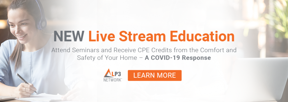 NEW Live Stream Education - Attend Seminars and Receive CPE Credits from the Comfort and Safety of Your Home