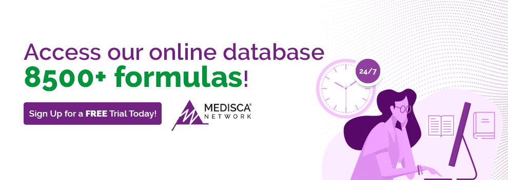 Medisca Network access our online database 8500 plus formulas