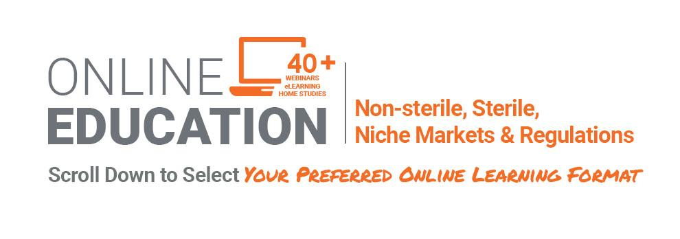 LP3 Network Online Education - Non-sterile, Sterile, Niche Markets and Regulations